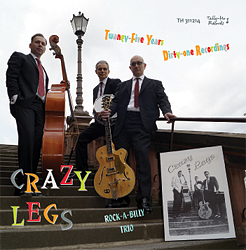 CRAZY LEGS, Twangy-Five Years Dirty-one Recordings, Tally-Ho Records, TH 311214